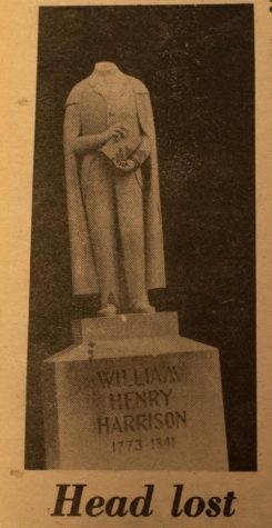 The statue of William Henry Harrison was briefly without a head after an act of vandalism in the 1980s.